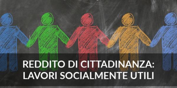 reddito di cittadinanza lavori socialmente utili
