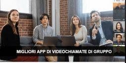 Migliori applicazioni per videochiamate di gruppo, oltre Whatsapp