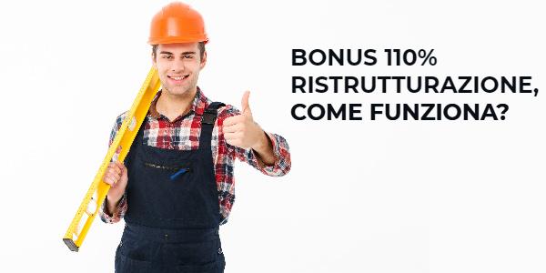 bonus 110 ristrutturazione come funziona