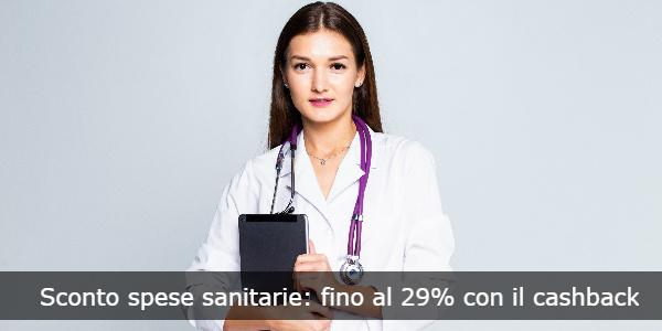 sconto spese sanitarie cashback